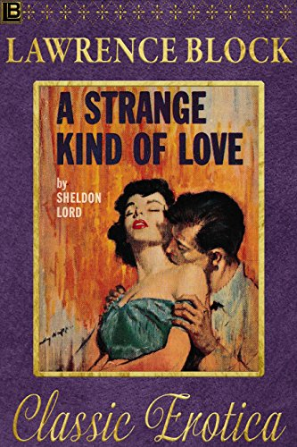 A Strange Kind of Love