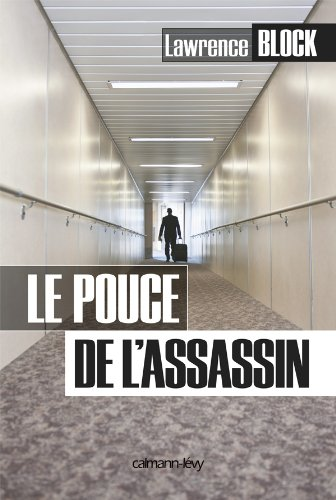 Le Pouce de l'assassin – French Edition