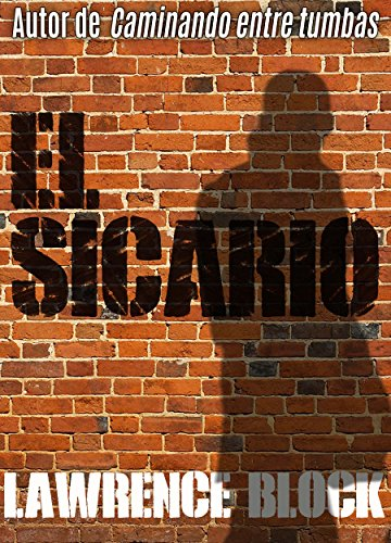 El sicario – Spanish Edition